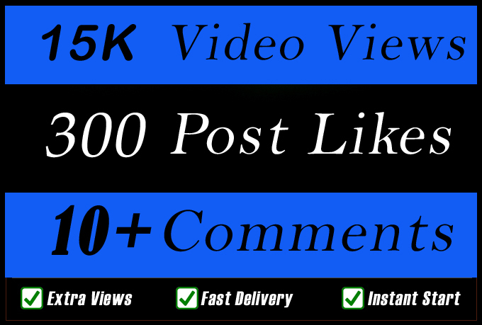 World Wide 15000 Video Views Promotion Or 300 Likes Or 10 Comments for Social media Marketing