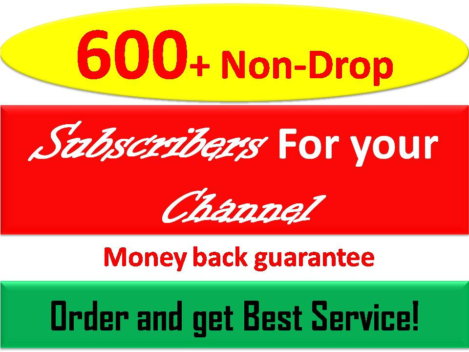 Instant Start  600+ Real Non-drop Real subscribers with very fast delivery