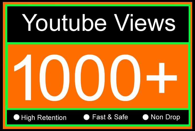 1K Or 1000 Or 1,000 YouTube Views with High Retention, Non Drop, Fast & Safe With Extra Gig of 2000, 3000, 4000, 5000, 10000 Or 5k, 10k Youtube Views