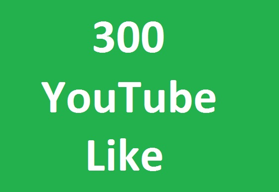 Here You get 300 YouTube like very fast in time