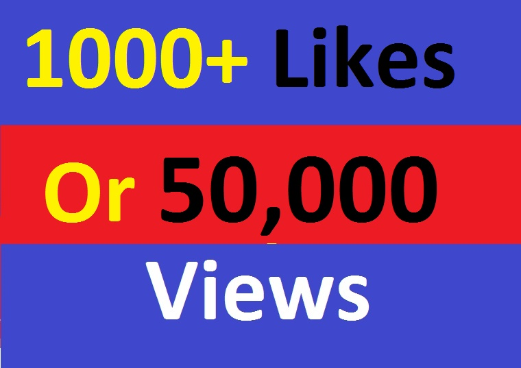 Instant Start 1000+ Likes Or 50,000 Views in Video Promotion