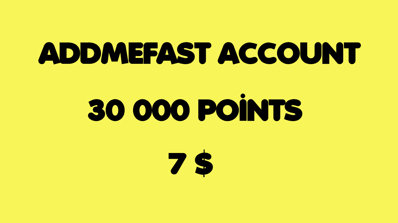 give you 30,000 points addmefast