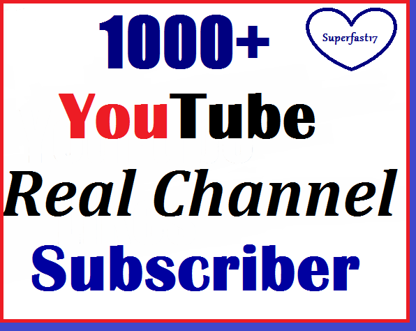 1000+  Youtube subs-criber non-drop and refill guaranted