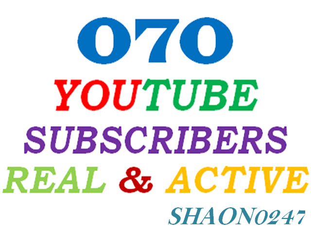 GET 70+ REAL ACTIVE YOUTUBE SUBSCRIBERS