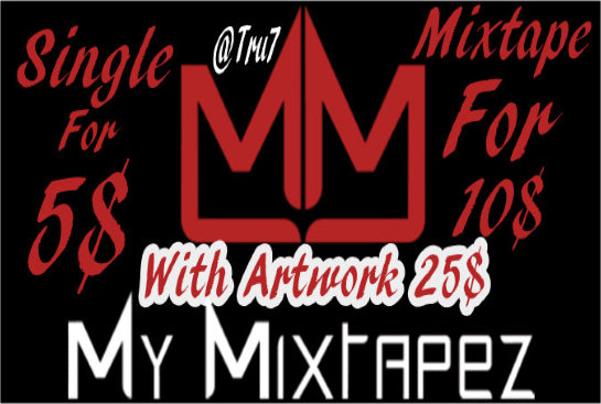 Single or Mixtape upload to MyMixtapez