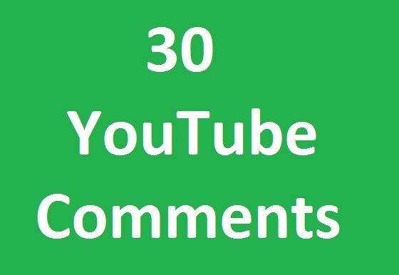 30 YouTube custom comments  add on your link very fast