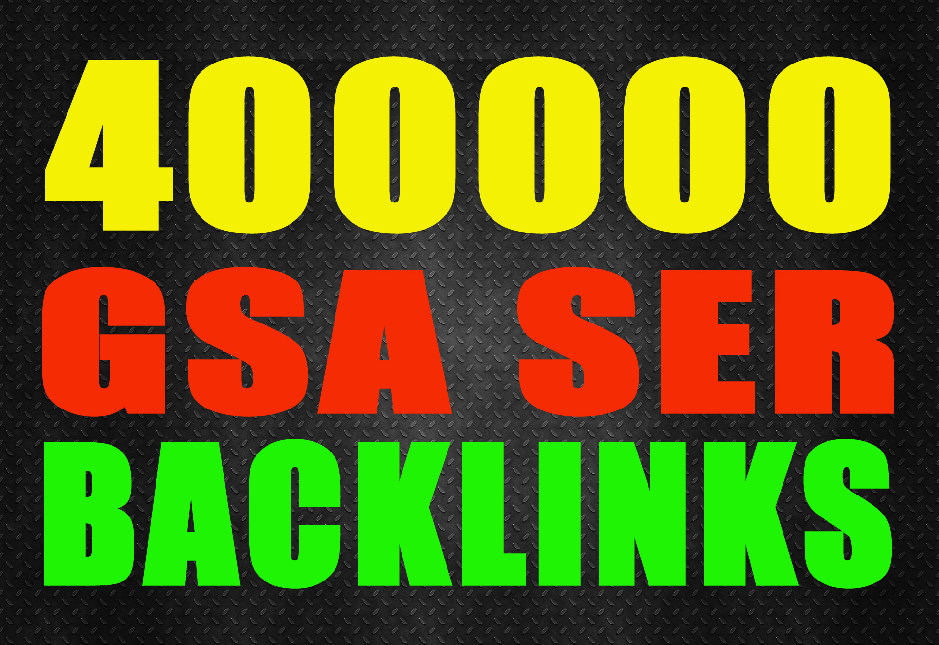 400,000 High Quality, GSA,SEO Backlinks