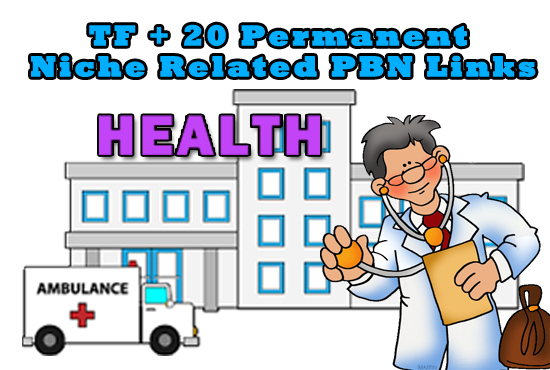 High TF+20 Permanent Health Related Niche PBN Links