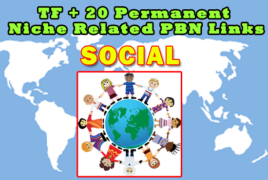 High TF+20 Permanent Social Niche Related PBN Links