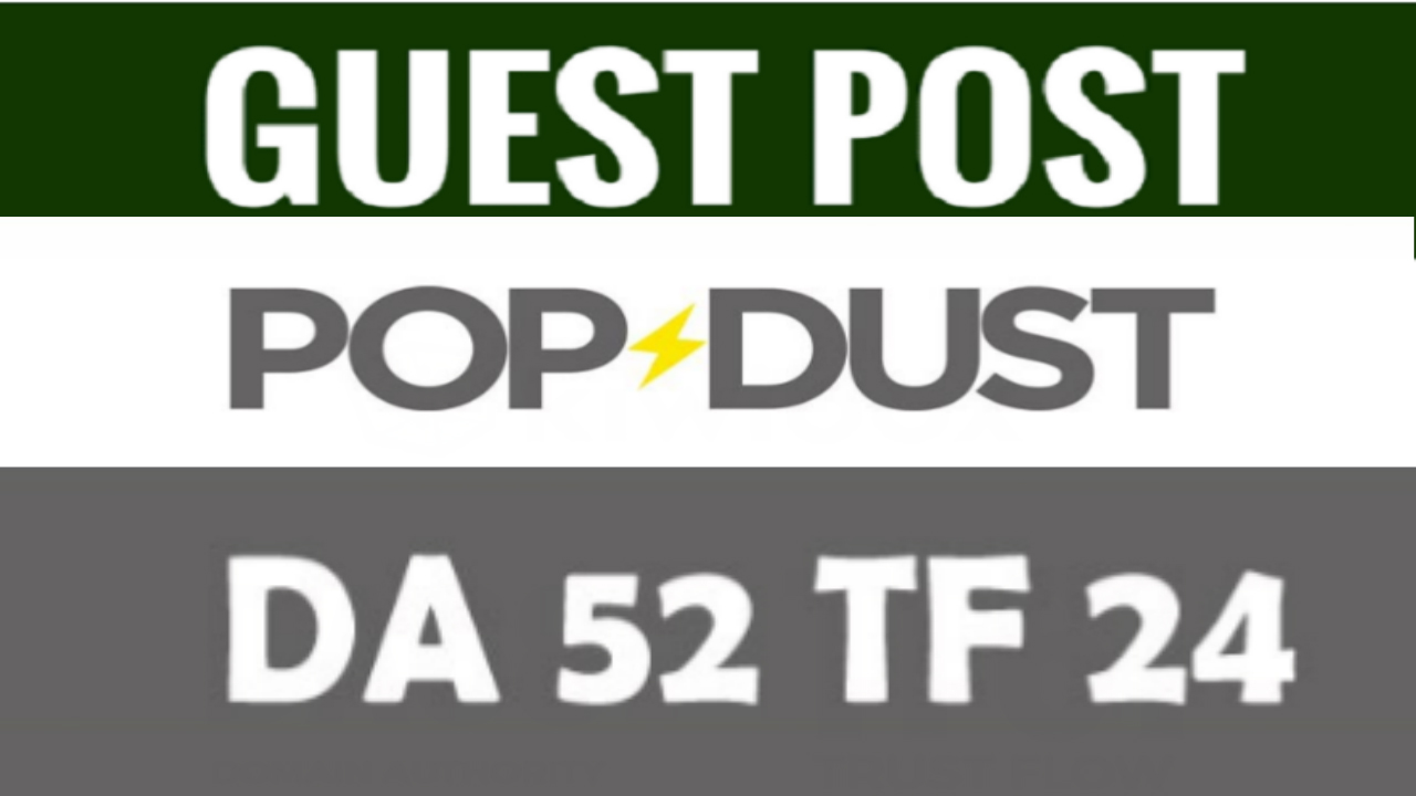 Publish a guest post on Popdust With dofollow link
