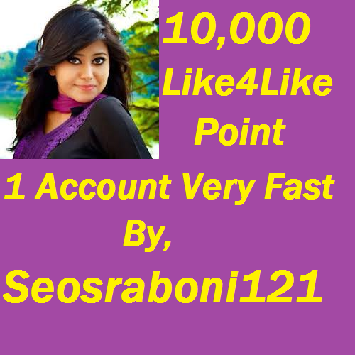 get 10,100 like4like point 1 account complete 1-5 minutes if i online