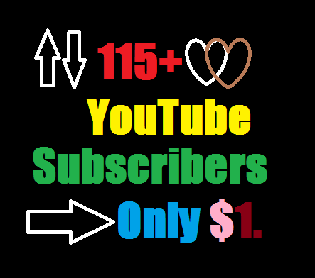 Manually 115+ Real You Tube Subscribers