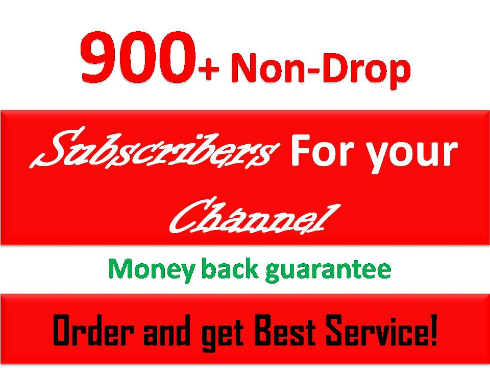 1000 + Non drop real subscribers for your Channel