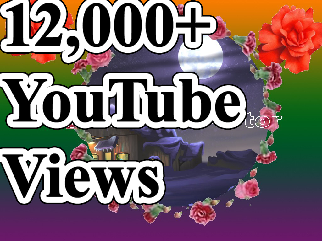Get 12,000+Real Views  Very Fast and Refillable