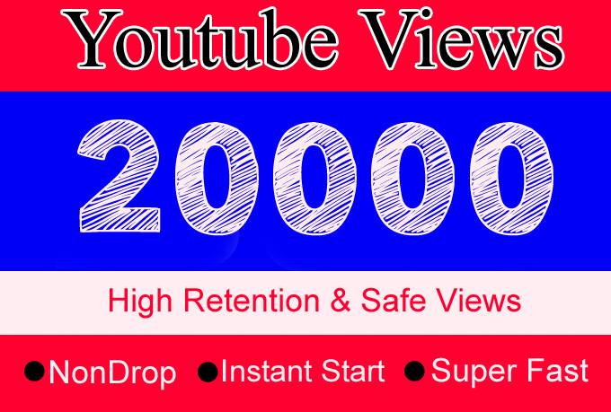 20000 YouTube Views with 100 Likes Or 20,000 Or 20K Youtube Video Views