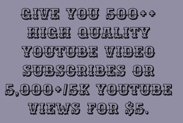 500 real youtube subscriber or 5000 youtube views nondrop deliverd everyday