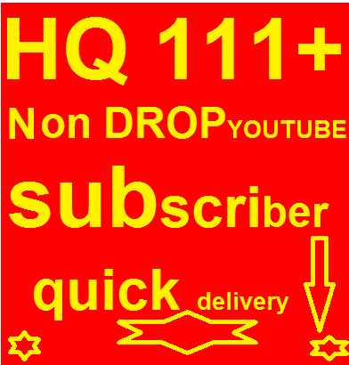Brand service 110+Non drop youtube subscribers  only