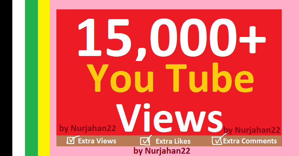 Add/Safe 15,000+Non Drops YouTube Views+150 YT Likes Bonus 24-35 Hours in complete