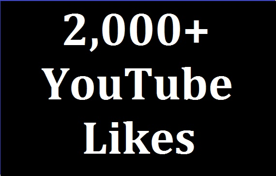 2000+ high quality YouTube likes and 100% non drop guarantee.