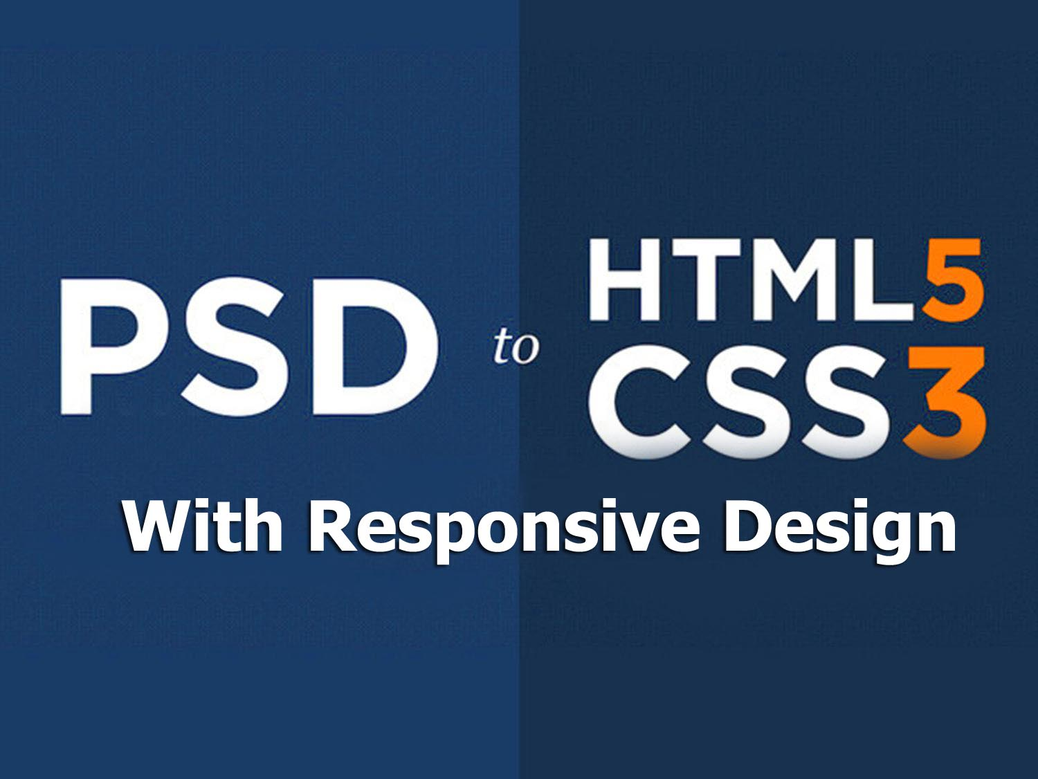 Convert PSD to HTML With Responsive Design