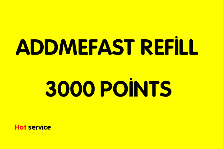 Refill 4000 addmefast points