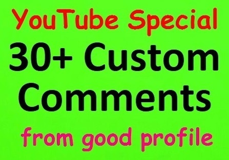 30+ YouTube Custom Comments with Profile Pictures and 30 Likes bonus