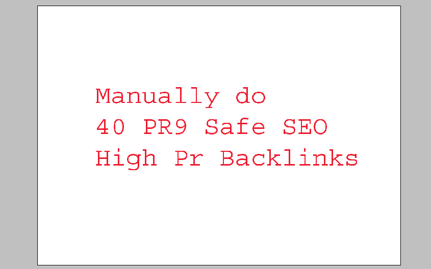 Manually do 40 PR9 Safe SEO High Pr Backlinks