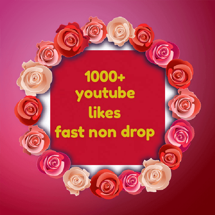 1000 real youtube likes fast non drop