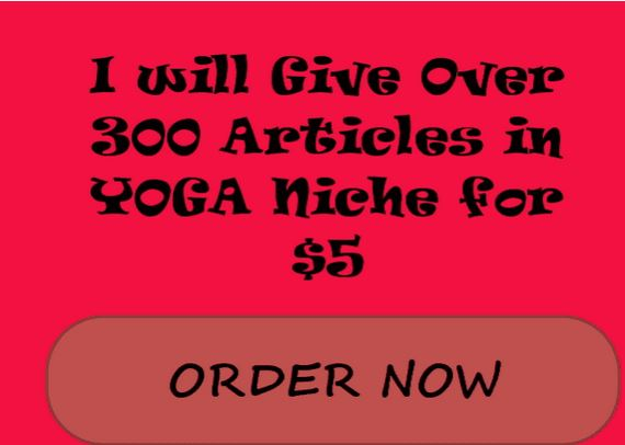 I will give over 300 Articles in YOGA niche