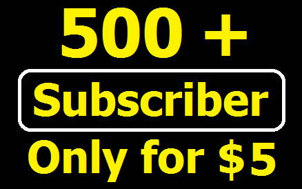 Manually Add 500+ Non drop YouTube Subscriber or 1000+ Likes