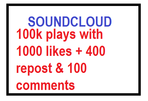 High quality SOUNDCLOUD promotion 100k worldwide plays with 1k likes & 400 repost & 100 comments