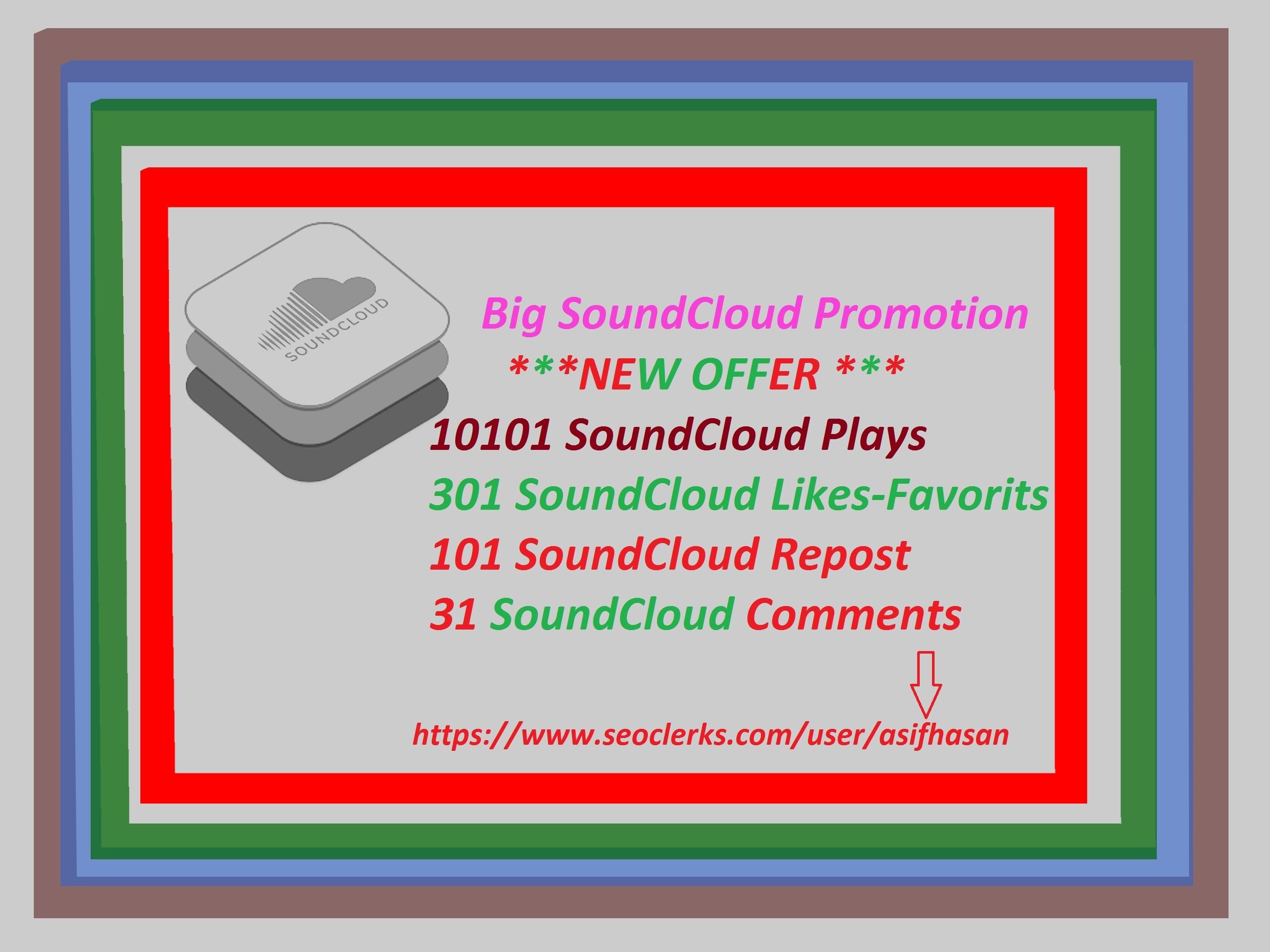 GET BIG  SOUNDCLOUD  PROMOTION 10101  PLAYS WITH 301 LIKES-FAVORITS +101 REPOST+ 31 COMMENTS