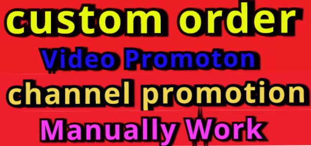 Manually Do Channel/Video Promotion