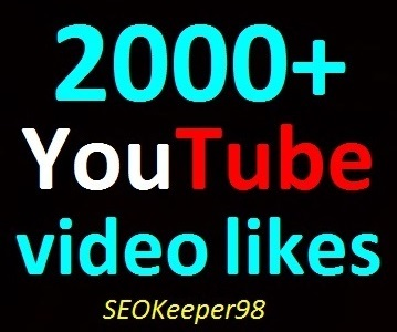 2,000+ YouTube Video Likes Split, 10-12 hours to complete just