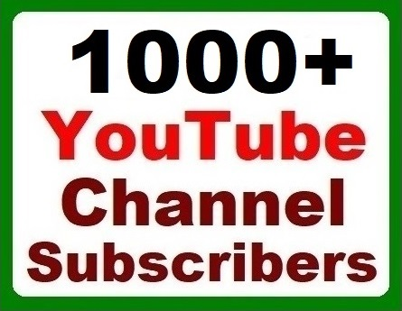 1000+ YouTube Channel Subscribers Fast Safe and Non drop with affordable price