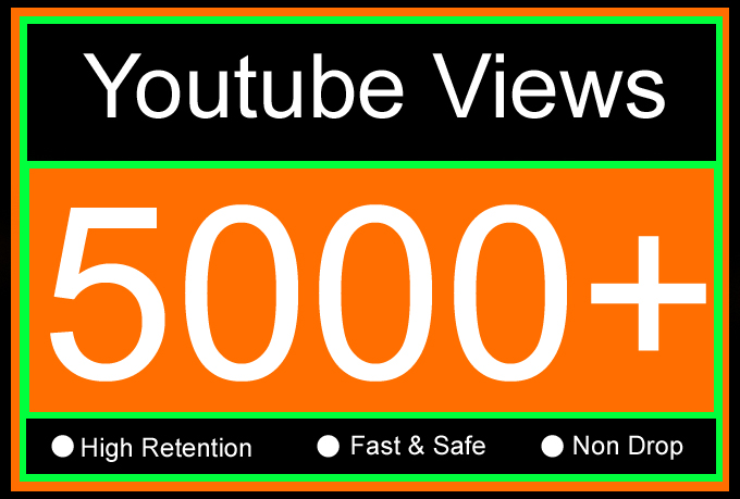 5K Or 5000 Or 5,000 YouTube Views with High Retention, Non Drop, Fast & Safe