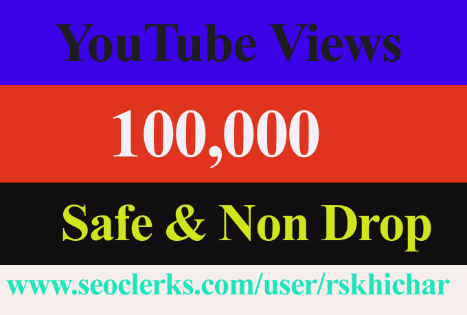 100k or 100,000 or 100000 YouTube Views