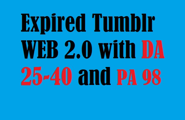 Provide You 5 Expired Tumblr Blogs With High Da And Pa