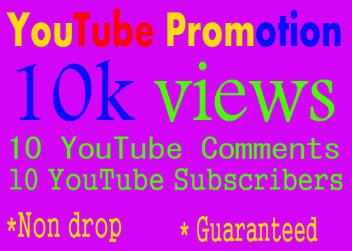 YouTube Promotion Safe 10k/10000 YouTube Vie ws add 10 Com ments add 10 subs cribers