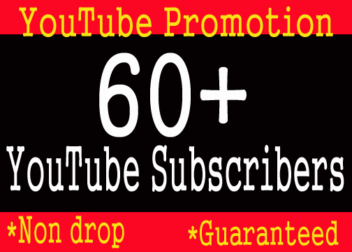 Guaranteed Safe 60+ YouTube Subscribers