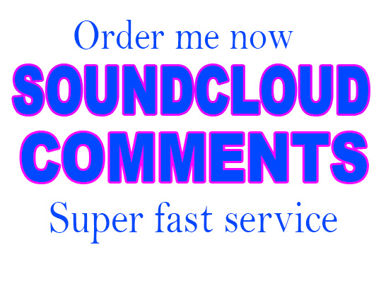 USA Base 100+ soundcloud comments with 100 Soundcloud followers to your track
