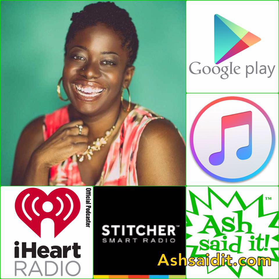 1 Product mentioned on 'Ash Said It Daily' Podcast