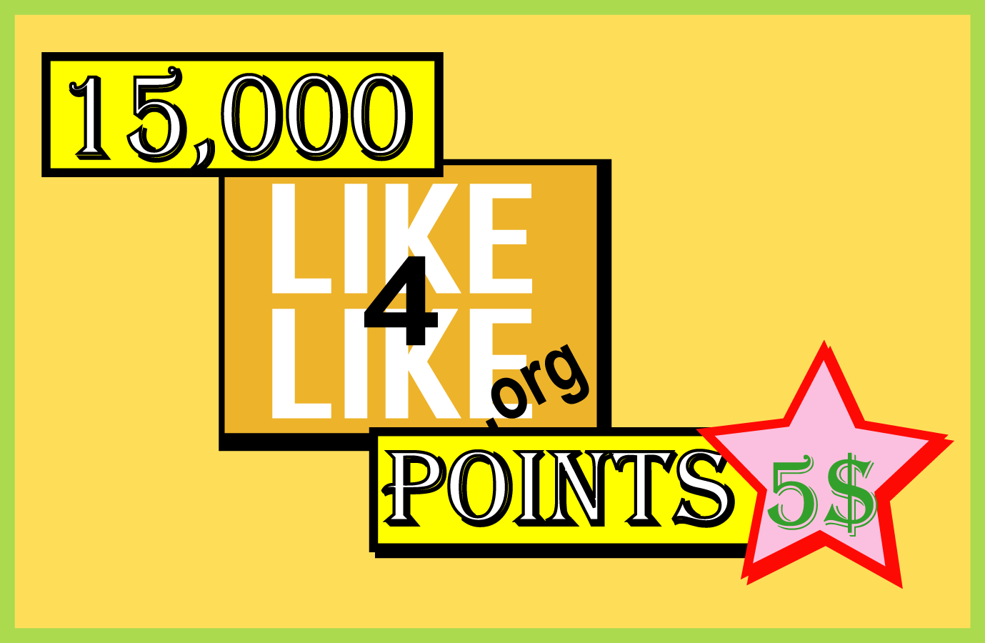 give you 15k like4like points only 10 minute