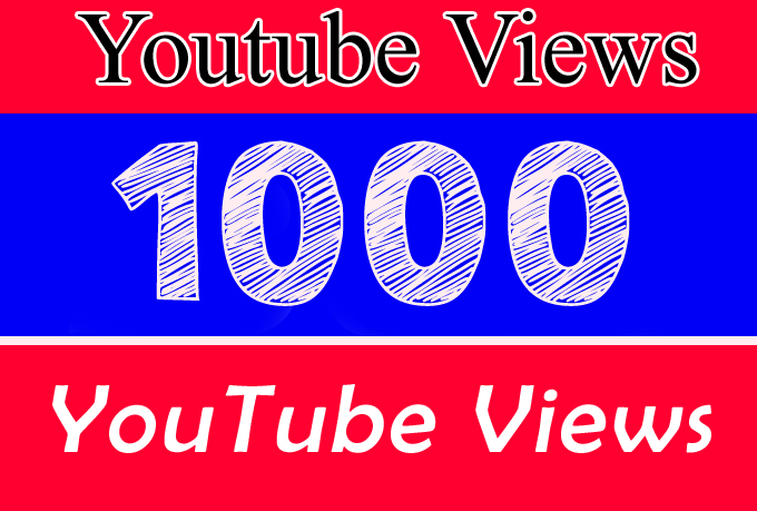 1K or 1,000 or 1000 YouTube Views with extra service 2k 3k 4k 5k 6k 7k 8k 9k 10K 15K 20K 25K 40K 50K 100K Or 2000 3000 4000 5000 6000 7000 8000 9000 10000 20000 30000 40000 200K 500K 1 Million