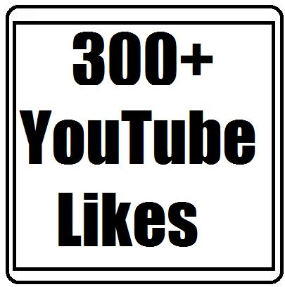 300 to 350+ Youtube Likes Very Fast 2-4 Hours Delivery