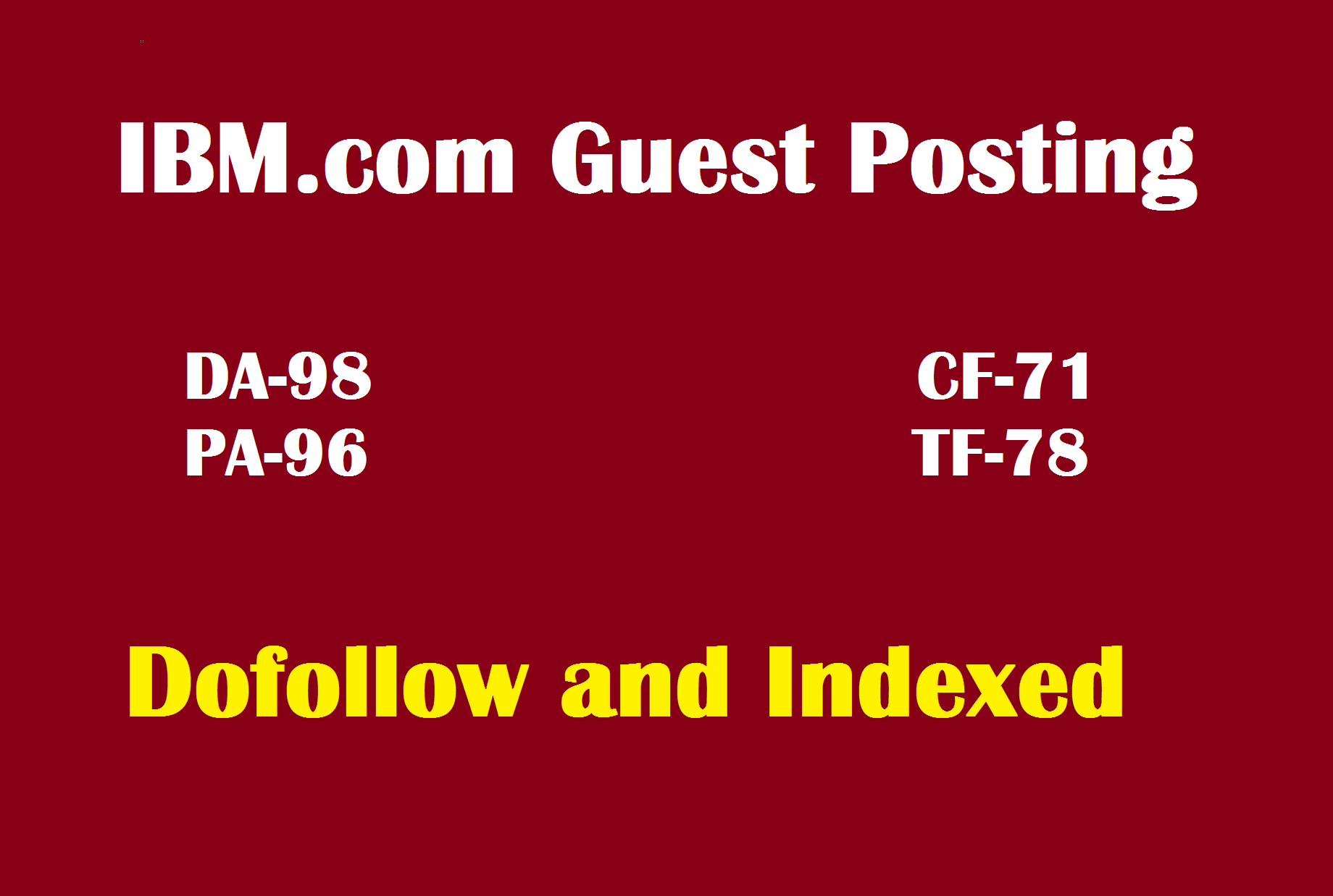 Write And Publish IBM DA98 PA96 dofollow Guest Post