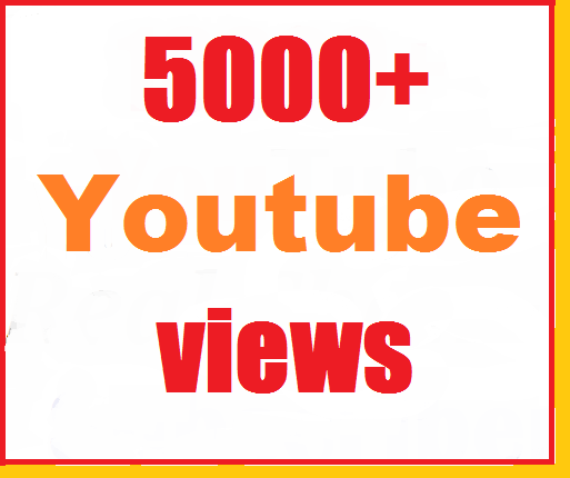 5000+ youtube vie ws very fastest and nondrop 18-24 hours complete