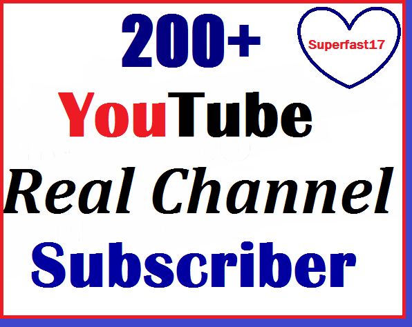 220+ Real channel youtube Subs-criber very fastest and nondrop 18-24 hours complete