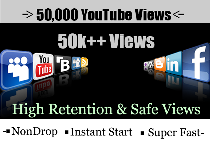 50,000+50k  YouTube views or 20,000+30,000 Total 50000 High Retention, Non Drop, Fast & Safe Youtube Views