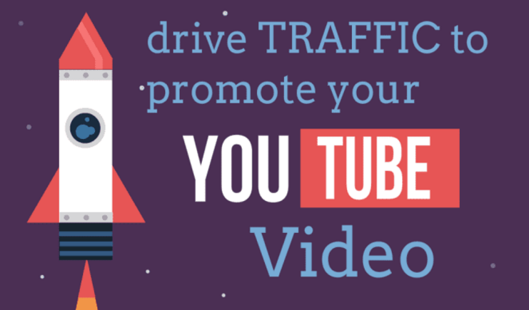 Drive TRAFFIC To Promote Your YouTube Video